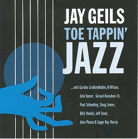 Jay Geils - Toe Tappin' Jazz (2009)